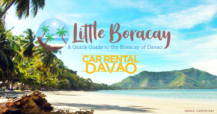 Little Boracay: A Quick Guide to the Boracay of Davao