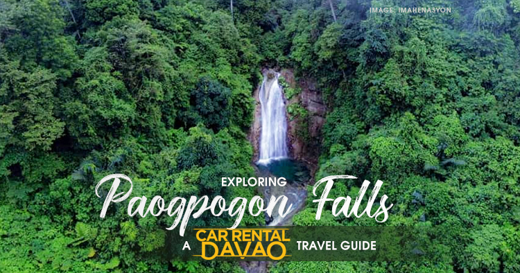 Exploring the Undiscovered Paogpogon Falls: 2021 Travel Guide