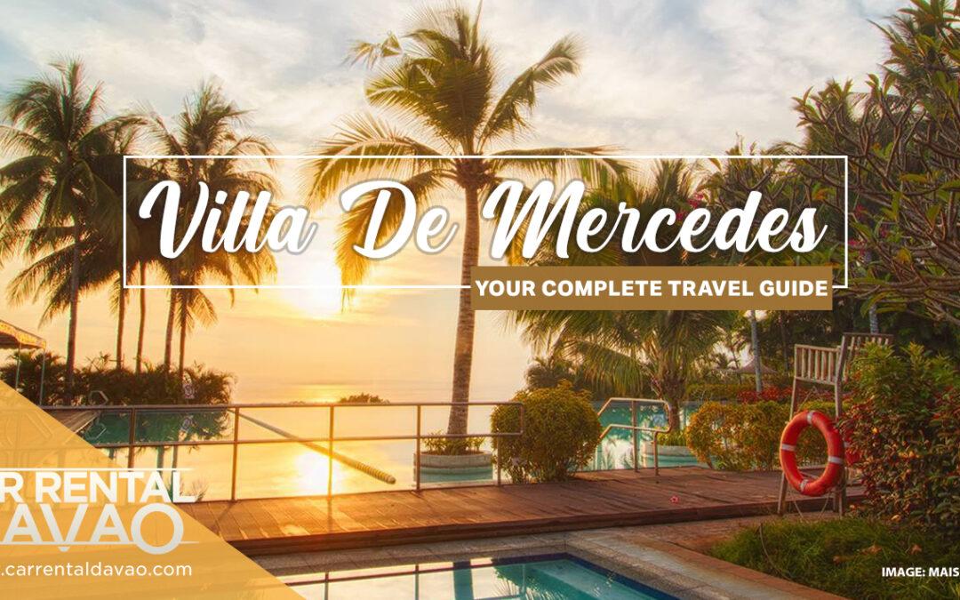 6 Reasons Why You Should Visit Villa De Mercedes Resort