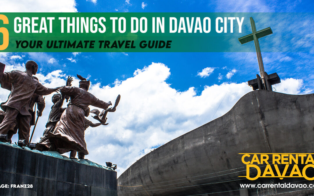 16 Great Things to Do in Davao City